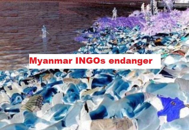 Myanmar INGOs endanger