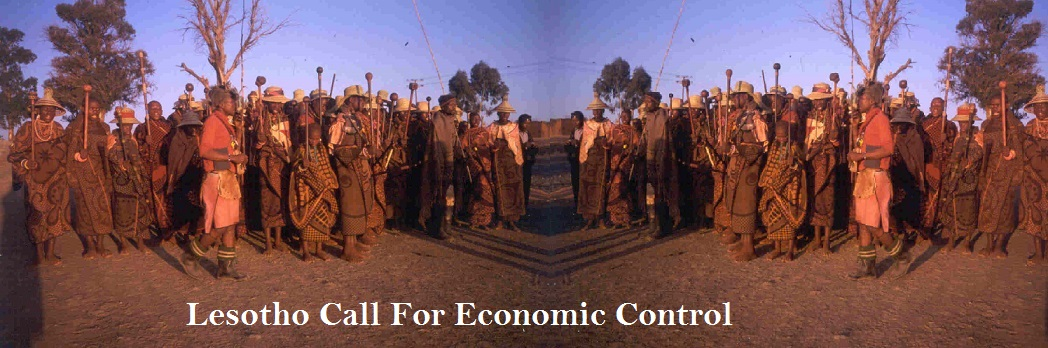 Lesotho Call for Economic Control